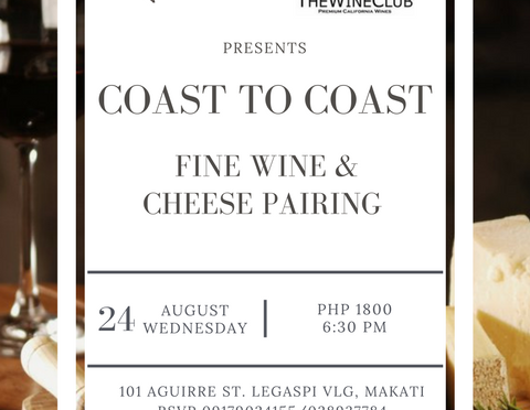 Coast to Coast: Fine Wine & Artisanal Cheese Pairing